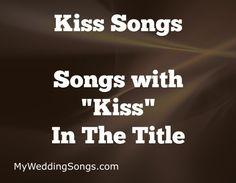 Kissing songs list