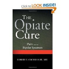 The Opiate Cure tells the stories of painful people whose mental illness were relieved when they were given opioids for their chronic pain. #Amazon #Health