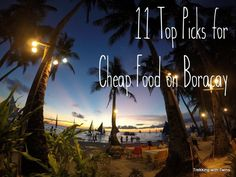 11 Top Picks for Cheap Food in Boracay