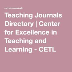 Teaching Journals Directory | Center for Excellence in Teaching and Learning - CETL