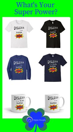 Whats your Kids Super Power? If you are dyslexic or you have friends or family with dyslexia this shirt and coffee mug is a great choice. The t-shirt includes a dyslexia font that helps dyslexics who have trouble reading other fonts. October is National Dyslexia Month but wear this shirt whenever your feeling your super power.  #dyslexia#dyslexic#dyslexiaactivities#dyslexiaquotes #mugs #shirts  https://kit.com/hippiehoopla/dyslexia-is-my-superpower