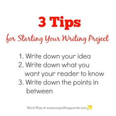 Simple way to get past writer's block. 3 tips for starting your writing project with Word Wise at Nonprofit Copywriter