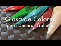 Glasa de Colores para Decorar Galletas - Glasa Real - YouTube