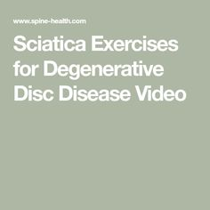 See how to perform exercises to relieve sciatica from degenerative disc disease. Beginning and advanced techniques are demonstrated. Sciatic Nerve Damage, Degenerative Disc Disease, Sciatica Exercises, Spine Health, Fibromyalgia, The Cure