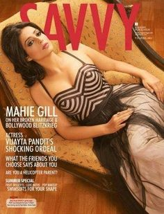 Mahie Gill on The Cover of Savvy Magazine - April 2013.