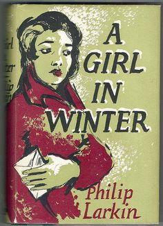 Philip Larkin, A Girl in Winter, London: Faber, 1956. Jacket by Charles Mozley.