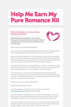 Help Me Earn My Pure Romance Kit--awesome idea for new consultants