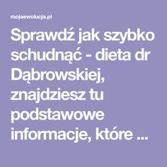 Sprawdź jak szybko schudnąć - dieta dr Dąbrowskiej, znajdziesz tu podstawowe informacje, które musisz wiedzieć, jeśli chcesz rozpocząć post owocowo-warzywny Baking, Diet, Bakken, Backen, Sweets, Pastries, Roast