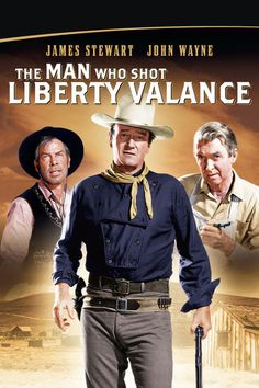 The Man Who Shot Liberty Valance - Film (Movie) Plot and Review