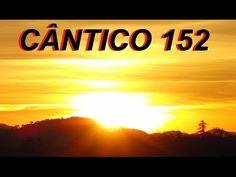 CÂNTICO 152 - JEOVÁ, MINHA FORÇA E ESPERANÇA