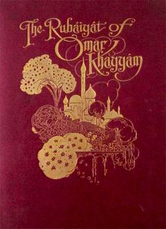 """The Rubaiyat Of Omar Khayyam""  translated by Edward Fitzgerald, with color plates by Charles Robinson. Published 1928 by Collins Clear-Type Press, London & Glasgow"