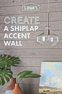 Shiplap an accent wall, or an entire room, to give your home that rustic touch.