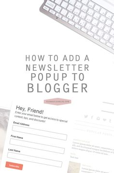 How to Add a Newsletter Popup to Blogger