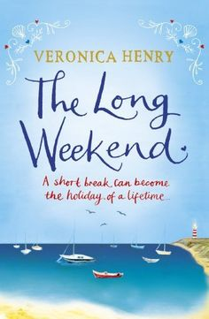 The Long Weekend by Veronica Henry, http://www.amazon.ca/dp/B00GU3FN3A/ref=cm_sw_r_pi_dp_WwhIvb1JY5XQH