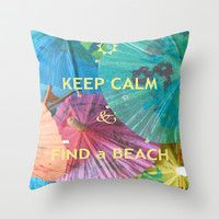 FIND a BEACH Throw Pillow by Rokin Art by RokinRonda