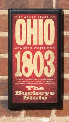 Ohio Statehood: March 1, 1803. The State of Ohio Vintage Style Wall Plaque.