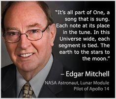 Edgar Mitchell ~ NASA Astronaut, Lunar Module Pilot of Apollo 14.