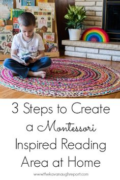 3 steps to create a Montessori inspired reading area at home. This post contains tips on how to create a reading friendly home for children.
