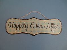 Here is a cute little sign..... perfect for a little girls room !  Add a Fairy Tale Ending to a Princess or Disney themed room !!