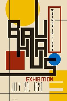 Classic Modern Design - Bauhaus exhibition poster from When modern meant Modernist and simple colour and form had real impact. Type Posters, Graphic Design Posters, Graphic Design Typography, Graphic Design Inspiration, Poster Designs, Event Posters, Vintage Graphic Design, Retro Design, Art Bauhaus