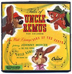 Song of the South or Tales of Uncle Remus  Disney 1947, saw rerelease 1975 last generation too