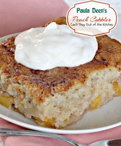 Paula Deen's Peach Cobbler | Can't Stay Out of the Kitchen | quick and easy - Serves 12