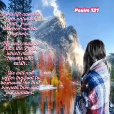 Bible Verse For Today, Bible Verses, Psalm 121, Psalms, Good Morning Inspirational Quotes, Relationship, Earth, God, Dios