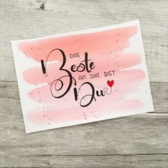 Das Beste an dir bist du – Diese individuelle Letteringkarte habe ich für einen… The best thing about you is you – I have been able to make this individual lettering card for a wedding anniversary. Diy Gifts For Girls, Quotes Valentines Day, 25th Wedding Anniversary, Messages, You And I, Hand Lettering, Wedding Invitations, Presents, Symbols