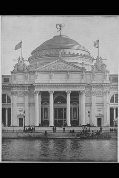 The North Portico of the Agricultural Building of the World's Columbian Exposition of 1893