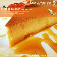Delicious and Authentic Mexican Food in Melbourne. Enjoy an amazing dinner at Los Amates and a JOURNEY THROUGH MEXICO with our authentic Mexican cuisine. Flan, Mexican Kitchens, Custard Tart, Kitchen Dishes, Oven Baked, Hot Dog Buns, Family Meals, Mexican Food Recipes, Caramel