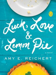 """Luck, Love & Lemon Pie"" set in Milwaukee #read #reading"