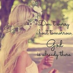 "Reminds me of the Casting Crown song ""Already there"". Faith Quotes, Bible Quotes, Meaningful Quotes, Inspirational Quotes, Dont Worry About Tomorrow, Christian Facebook Cover, Promise Keepers, Yes And Amen, Romans 12"