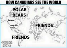 Funny pictures about Diplomatic Relations Of Canada. Oh, and cool pics about Diplomatic Relations Of Canada. Also, Diplomatic Relations Of Canada photos. Funny Pins, Stupid Funny Memes, The Funny, Hilarious, Funny Stuff, Random Stuff, Funniest Memes, Crazy Funny, Canadian Memes