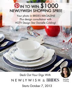 Last day to Pin!  http://blog.newlywish.com/index.php/giveaway-deck-out-your-digs-with-newlywish-brides-magazine/#.Un1iUqXNAds