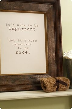 Important to be nice