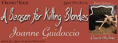 A SEASON FOR KILLING BLONDES by Joanne Guidoccio