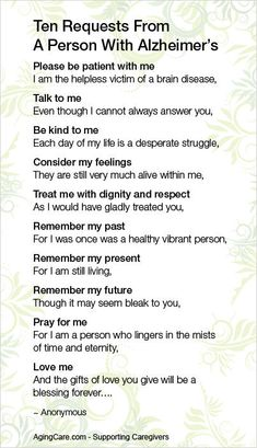 Ten Request From A Person With Alzheimer's. Home Instead Senior Care is devoted to providing the highest quality in home senior care, Alzheimer's & dementia care, companionship and more in Central Arkansas. Alzheimer Care, Dementia Care, Alzheimer's And Dementia, Dementia Quotes, Alzheimers Quotes, Brain Diseases, Alzheimers Awareness, Dementia Activities, Elderly Activities