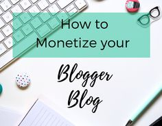 How to monetize your free blog. Real tips to monetize your blog.  #blogger #makemoneyblogging #makemoneyonline #howtomakemoney #howtomakemoneyblogging
