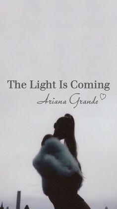 The light is coming Wallpaper Ariana Grande 2018 sweetner Music 🙌🙌🙌 tumblr aesthetic black grey
