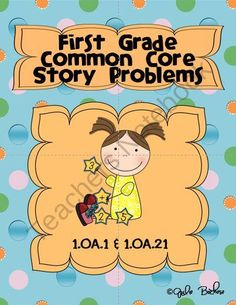 First Grade Word Problems Common Core 1.OA.1 & 1.OA.2 from Julie Bochese on TeachersNotebook.com (79 pages)  - First Grade Story Problems- Story Problems, quizzes, and test that matches Common Core Standards 1.OA.1 & 1.01.2