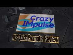WP Quick Promote Review - Video Review - Crazy Impulse Channel Channel, Internet Marketing, Digital Marketing, Promotion, The Incredibles, Key, Reading, Unique Key, Word Reading