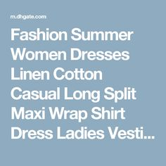 Fashion Summer Women Dresses Linen Cotton Casual Long Split Maxi Wrap Shirt Dress Ladies Vestidos Wine Red White Black V Neck Dress Sv027046 Lace Outfits Junior Cocktail Dresses From Shally_2015, $7.33| Dhgate.Com