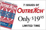 Outreach 100 + 6 Issues of Outreach Magazine - Only $10  church media resources.  postcard mailings, bulletins, banners, invites, campaigns, small groups, books, branding, films, speakers, more....