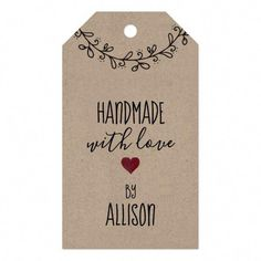 Cute Personalized Handmade with Love Kraft Gift Tags For your handmade homemade artisan gifts of soaps bath and body products jams jellies baked goods and handsewn gifts. Holiday Gift Tags, Christmas Gift Wrapping, Christmas Gifts, Homemade Christmas, Homemade Gifts, Diy Gifts, Homemade Cookies, Homemade Food, Wrap Gifts