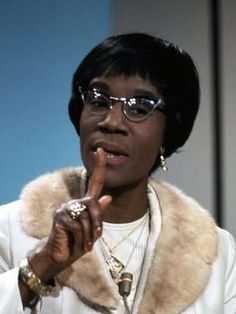 "Shirley Chisholm (first black Congresswoman and woman to run for President in the US). ""If they don't give you a seat at the table, bring a folding chair."" . . . ""Tremendous amounts of talent are lost to our society just because that talent wears a skirt."""