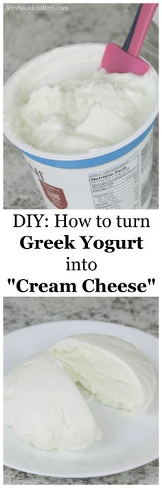 "DIY: How to turn Greek Yogurt into ""Cream Cheese"". This easy tip will transform the way you eat bringing the non-fat and high protein combo of Greek Yogurt to all of your favorite dishes that require cream cheese."