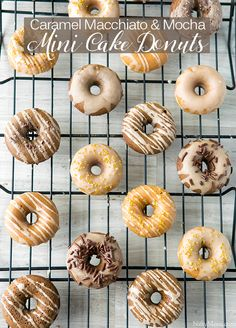 Mini Caramel Macchiato & Mocha Cake Donuts Make these donuts for breakfast. Your family will be thrilled with the recipe! It's a delicious way to get your day started.