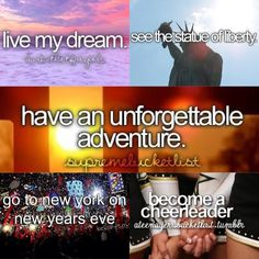 To live life in America. I want to have an unforgettable experience. Do the typical high school things. See the Statue of Liberty, visit the Grand Canyon, go to the 9/11 memorial. I want to live my dream and make the best out of it!