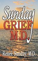 BEYOND THE BOOKSTORE: SUNDAY GRIEF M.D. by Renee Sunday MD