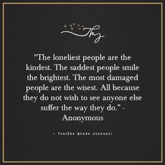 The loneliest people are the kindest - http://themindsjournal.com/the-loneliest-people-are-the-kindest/